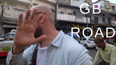 Lost On GB Road Tales From India 🇮🇳 370x208 - Lost On GB Road | Tales From India 🇮🇳