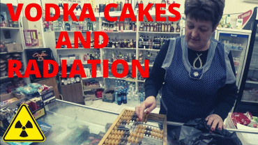 Vodka Cakes And Radiation In The Chernobyl Exclusion Zone 370x208 - Vodka Cakes And Radiation In The Chernobyl Exclusion Zone